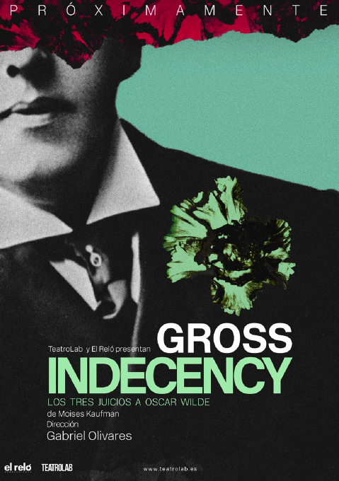 cartel Gross Indecency (Los tres juicios a Oscar Wilde)